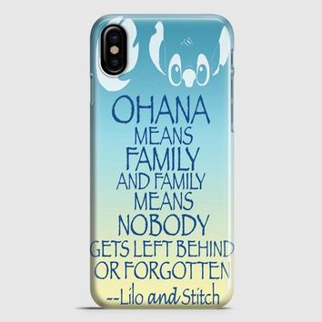 Ohana Means Family Lilo And Stitch iPhone X Case