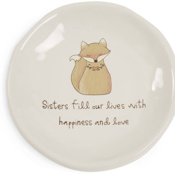 Sisters fill our lives with happiness and love Keepsake Dish