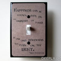 Dumbledore Quote Happiness Can Be Found PARCHMENT VERSION Harry Potter Light SwitchPlate Turn On The Light Geeky Decor