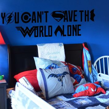 "Lucky Girl Decals Inspired by Justice League You Can't Save The World Alone Vinyl Wall Decal Sticker 45.5"" w x 12"" h Symbols Logos"
