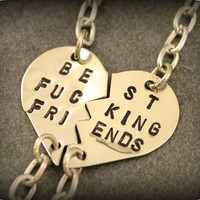 Best Fucking Friends Bracelets - Hand Stamped Split Heart Bracelets- Best Friend Gift - BFF - Best Bitches - Mature