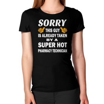 Taken by a super hot pharmacy technician Women's T-Shirt