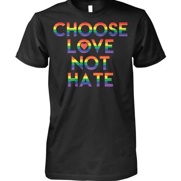 Choose Love not Hate Rainbow Flag, Gay Lesbian LGBT Pride T-shirt for Men and Women, Women's Tops, Men's Tops