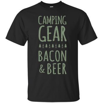 Camping Gear Bacon And Beer Funny Quote Tshirt