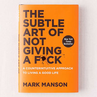 The Subtle Art of Not Giving a F*ck By Mark Manson | Urban Outfitters