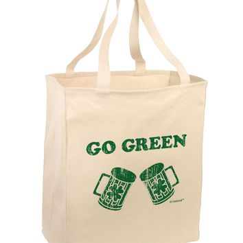 Go Green - St. Patrick's Day Green Beer Large Grocery Tote Bag by TooLoud