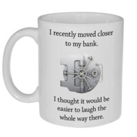 Laughing to the Bank Coffee or Tea Mug, Latte Size