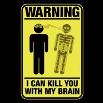 "HILARIOUS WARNING SIGN ""kill with brain"" poster 24X36 ironic funny UNIQUE!"