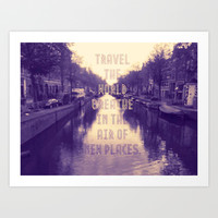 Travel Art Print by Shelly Navarre