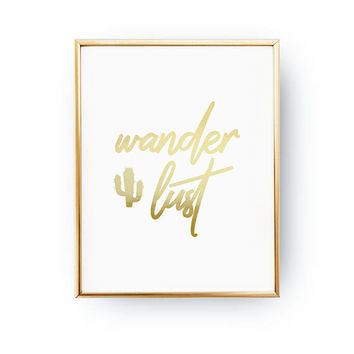 Wanderlust Print, Real Gold Foil Print, Cactus Poster, Teenager Bedroom Art, Teen Room Decor, Teen Print, Teenage Art, Teenager Inspiration