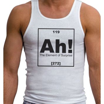 Ah the Element of Surprise Funny Science Mens Ribbed Tank Top by TooLoud