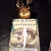 Rich Kids of Instagram: A Novel - $15