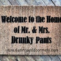 DRUNKY Welcome to the home of Mr. & Mrs. Drunky Pants beer funny doormat