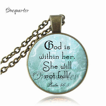 Psalm 46:5 Pendant Scripture Christian Jewelry Fashion Jesus Faith Bible Quote Pendant Women Spiritual Jewelry God is Within Her
