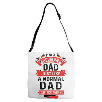 I'm a German Dad Just Like a Normal Dad Except More Awesome Adjustable Strap Totes
