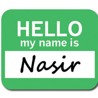 Nasir Hello My Name Is Mouse Pad