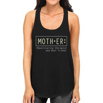 Mother Therapist Women's Tank Top Mothers Day Gift From Daughters