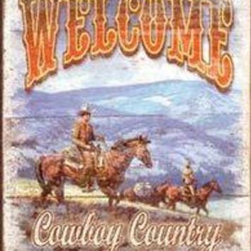 Tin Sign: Welcome To Cowboy Country