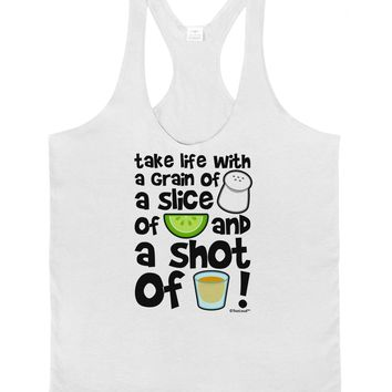 Take Life with a Grain of Salt and a Shot of Tequila Mens String Tank Top by TooLoud