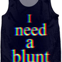 I Need A Blunt Weed Tank Top