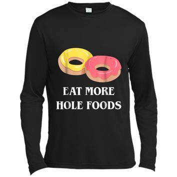 Eat More Hole Foods Shirt Funny Donut Shirt