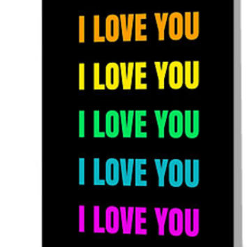 'I LOVE YOU - RAINBOW on black' Greeting Card by IdeasForArtists