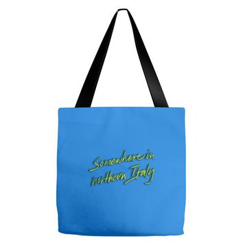 call me by your name somewhere in northern italy Tote Bags