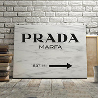 PRADA MARFA SIGN, Prada Decor,Prada Marfa Print,Modern Art,Gossip Girl,Fashion Art,Fashionista,Prada Marble Decor,Quote Prints,Home Decor