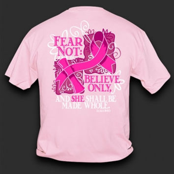 Sweet Thing Funny Fear Not Pink Ribbon Breast Cancer Awareness Girlie Bright T-Shirt