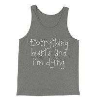Everything Hurts And I'm Dying Jersey Tank Top for Men