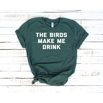 The Birds Make Me Drink Short-Sleeve Unisex T-Shirt in Heather Forrest
