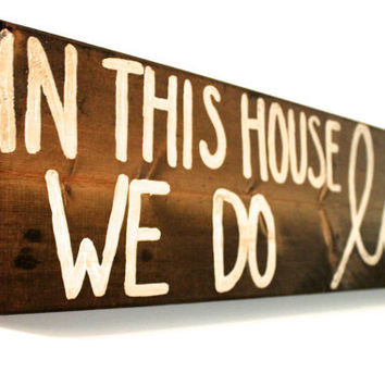 Custom Stained Quote Sign, Wooden sign, Wall decor, Handmade Sign, Family Rules Sign