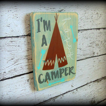 Rustic Wooden Sign, Camp Sign, Camper Plaque, Boho Decor,Happy Camper Plaque,Woodland Theme,Gifts Under 50,Tee-pee Art,Handmade Wooden Sign