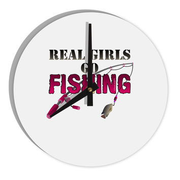 "Real Girls Go Fishing 8"" Round Wall Clock"