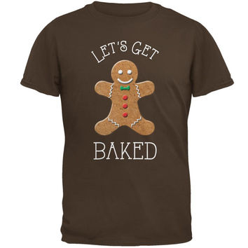 Christmas Gingerbread Man Let's Get Baked Brown Adult T-Shirt