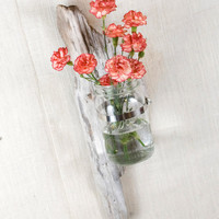 Driftwood Wall Vase - Large- Driftwood and Mason Jar - Hanging Vase
