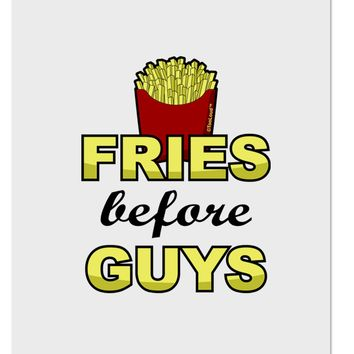 Fries Before Guys Aluminum Dry Erase Board by TooLoud