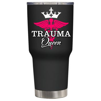 Trauma Queen Caduceus Nurse on Black 30 oz Tumbler Cup