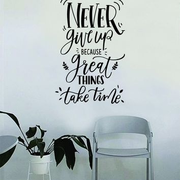 Never Give Up v3 Quote Wall Decal Sticker Bedroom Home Room Art Vinyl Inspirational Decor Yoga Funny Namaste Funny Studio Good Vibes Happiness Smile Motivational Gym