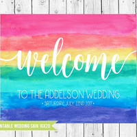 Rainbow Wedding welcome sign, Watercolor Wedding Sign, 16x20 Printable Wedding Sign, Colorful wedding decor, PRINT yourself DIGITAL FILE