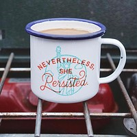 Nevertheless She Persisted Enamel Camping Coffee Mug in Coral, Navy, and Patina