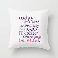 Today - Multicolor Throw Pillow by Mockingbird Avenue