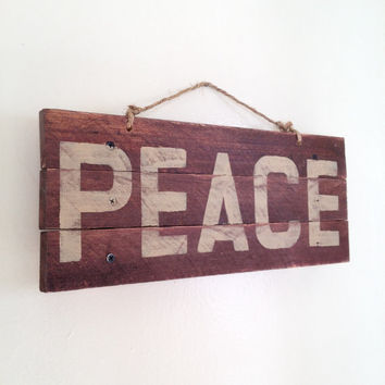 Peace Sign Reclaimed Wood Sign - Rustic Sign - Weathered Sign - Pallet Sign - Bohemian Decor