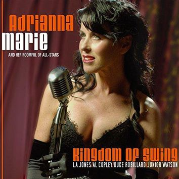 Adrianna Marie and her Roomful of All-Stars - Kingdom of Swing