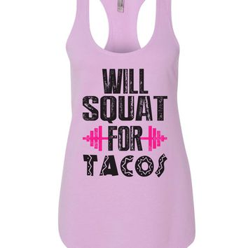 Will Squat For Tacos Womens Workout Tank Top