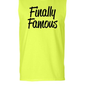 Finally Famous  - Sleeveless T-shirt