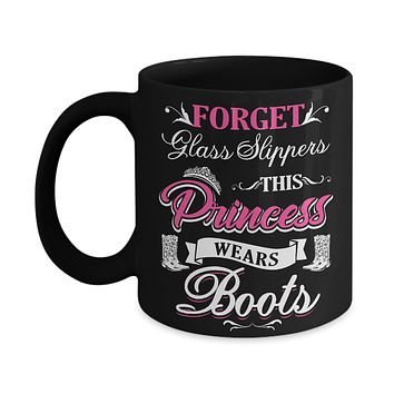 Forget Glass Slippers This Princess Wears Boots Mug