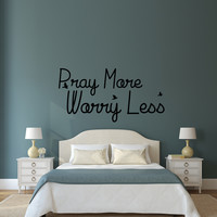 Pray more worry less religious wall decal quote with birds