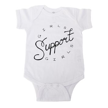 Girls Support Girls -- Baby Onesuit