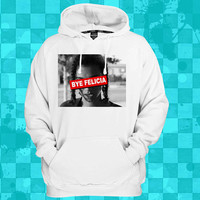 bye felicia  crewneck hoodie for men and women